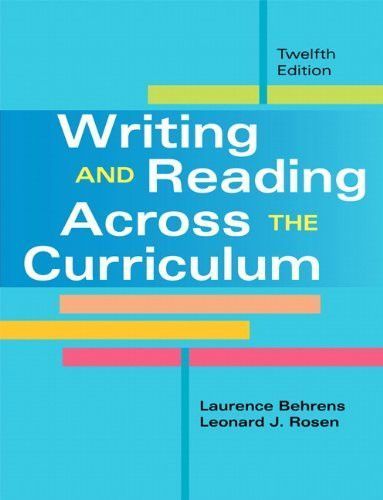 Writing and Reading Across the Curriculum (12th Edition)