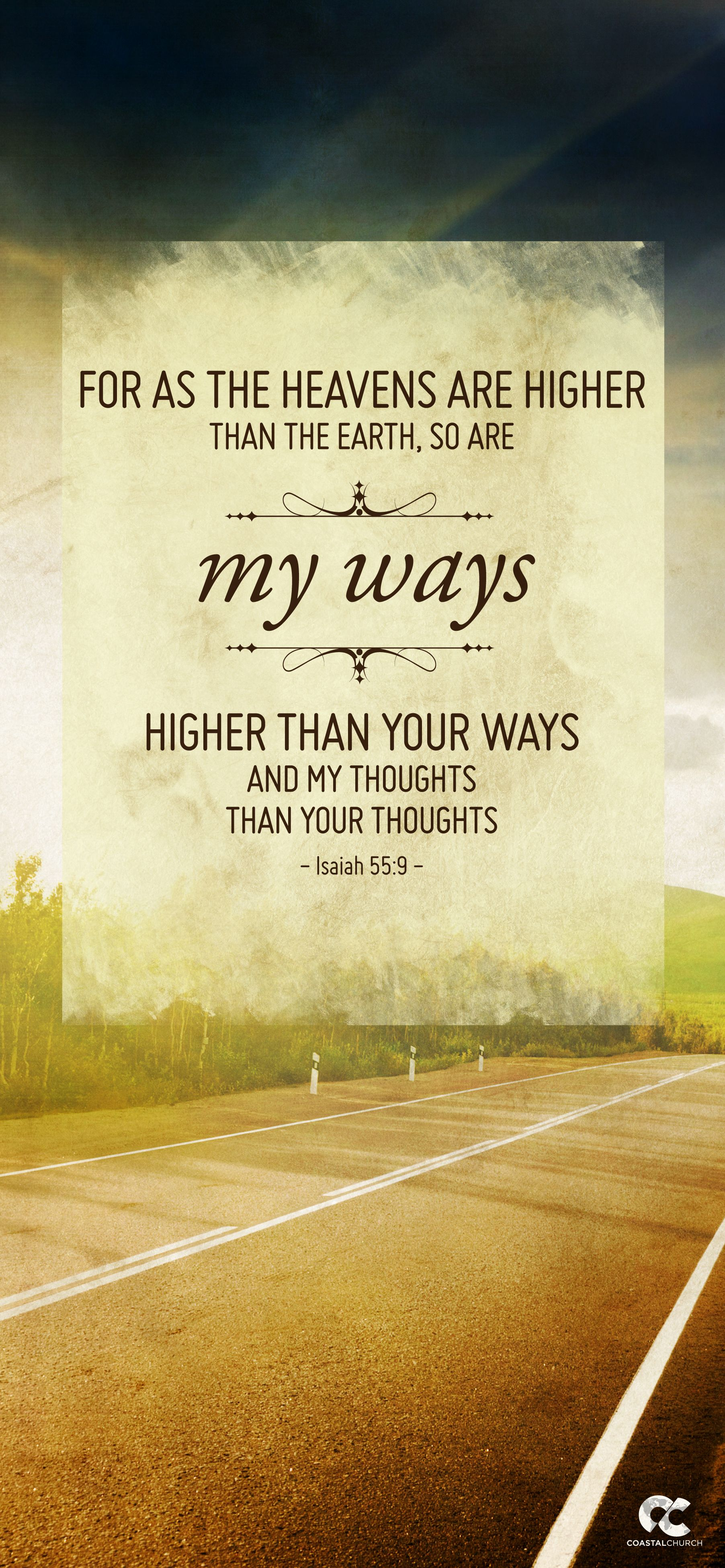 For as the heavens are higher than the earth, so are My ...