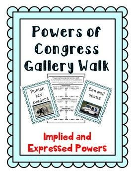 powers of congress gallery walk activity implied and expressed powers civics worksheets. Black Bedroom Furniture Sets. Home Design Ideas