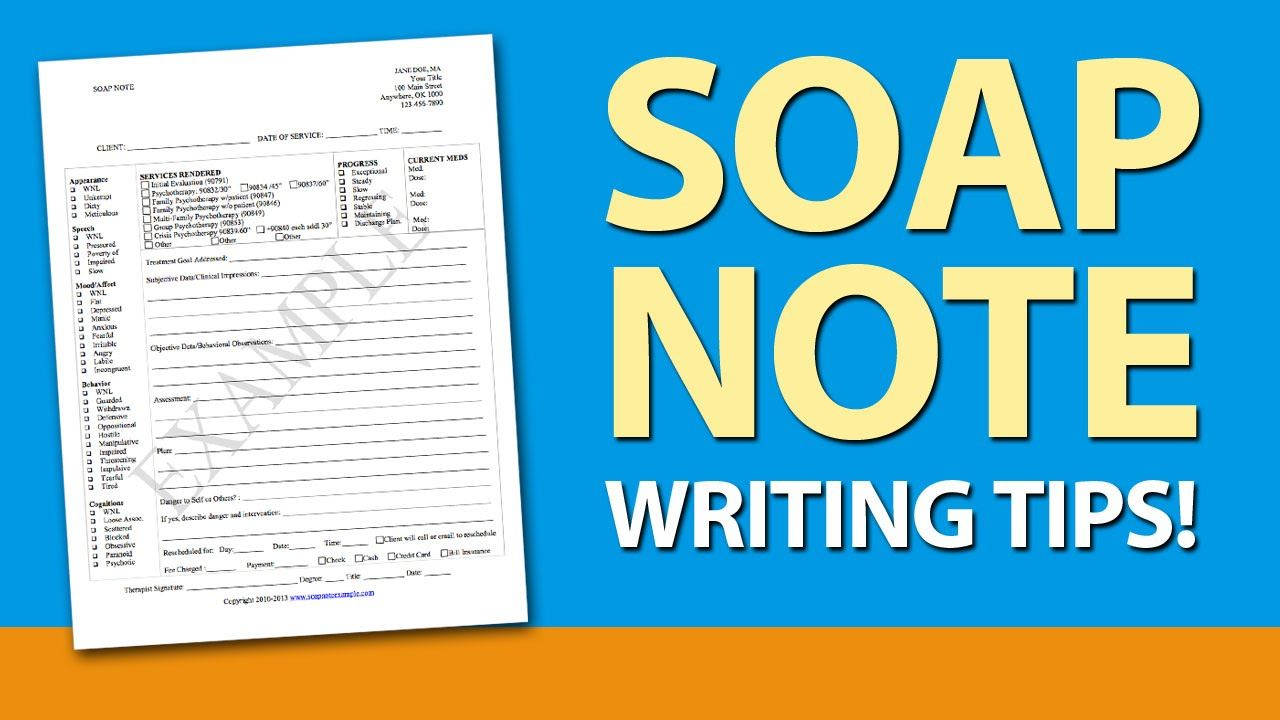 Soap Note Writing Tips For Mental Health Counselors  Supervision