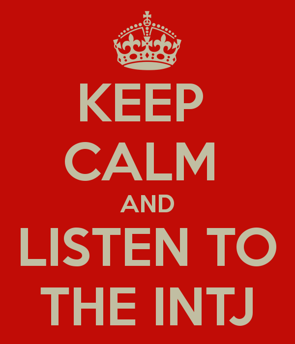 keep-calm-and-listen-to-the-intj-1.png (600×700)