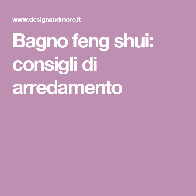 Bagno feng shui: consigli di arredamento, dai colori alla ...