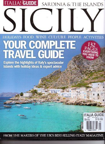 Sicily Magazine Italia Guide Your Complete Library User Group Italy Travel Italy Magazine European Destination