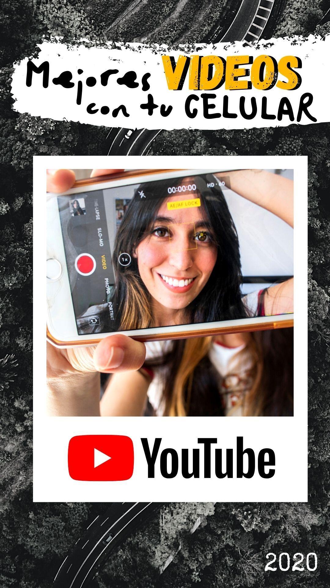 Haz Mejores Videos Con Tu Celular 8 Tips Ser Youtuber Videos Youtube