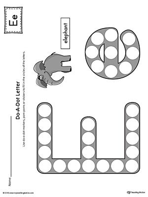 Letter E Do-A-Dot Worksheet (Color) | Preschool ideas | Pinterest ...