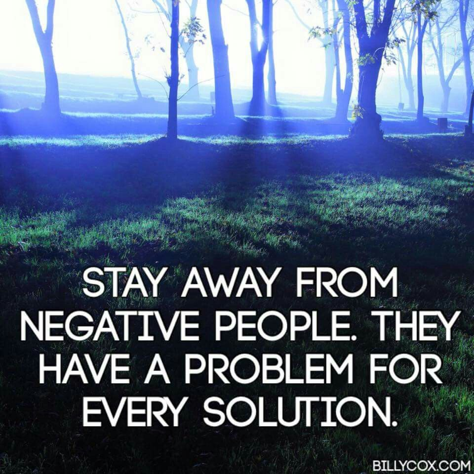 Keep Negative People Far Away!
