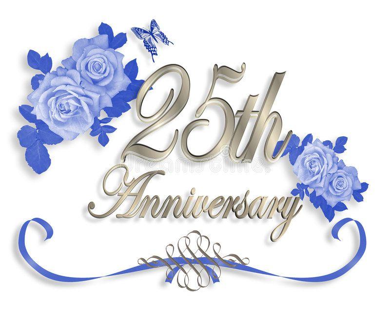 25th Wedding Anniversary Invitation 3d Illustrated Blue Roses Design 25th Wedding Anniversary Message Wedding Anniversary Cards Free Silver Anniversary Party