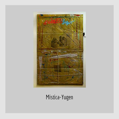 MISTICA -YUGEN. YENY CASANUEVA Y ALEJANDRO GONZÁLEZ. PROYECTO PROCESUAL ART.