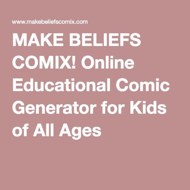 MAKE BELIEFS COMIX! Online Educational Comic Generator for ...