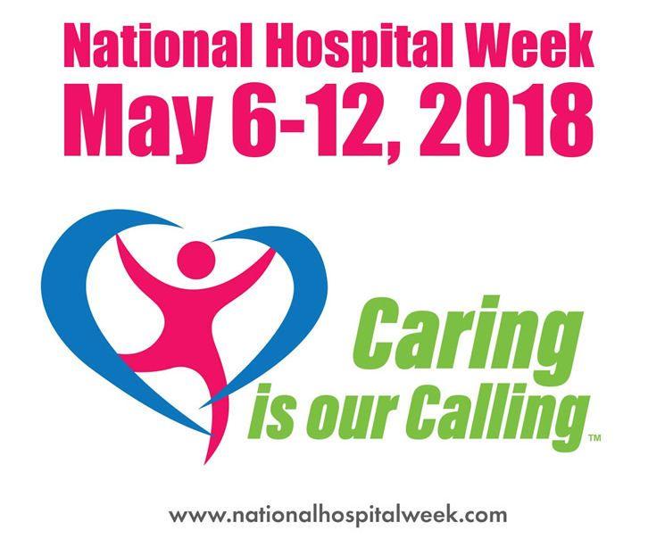 National Hospital Week, May 6 12, 2018 | Celebrate | Pinterest