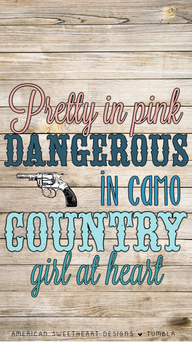 American Sweetheart Designs Country Girl Quotes Country Backgrounds Country Girls