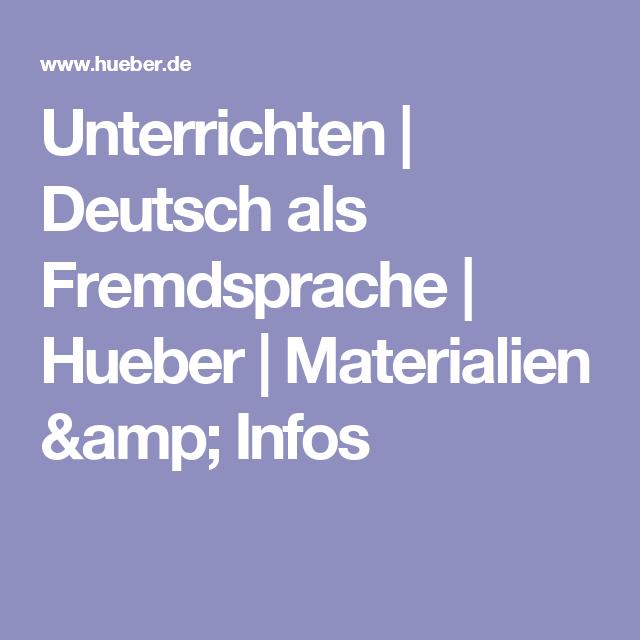 Unterrichten | Deutsch als Fremdsprache | Hueber | Materialien ...