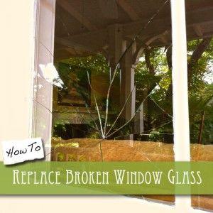 How To Replace Broken Window Glass Home Window Repair Broken Window Window Repair
