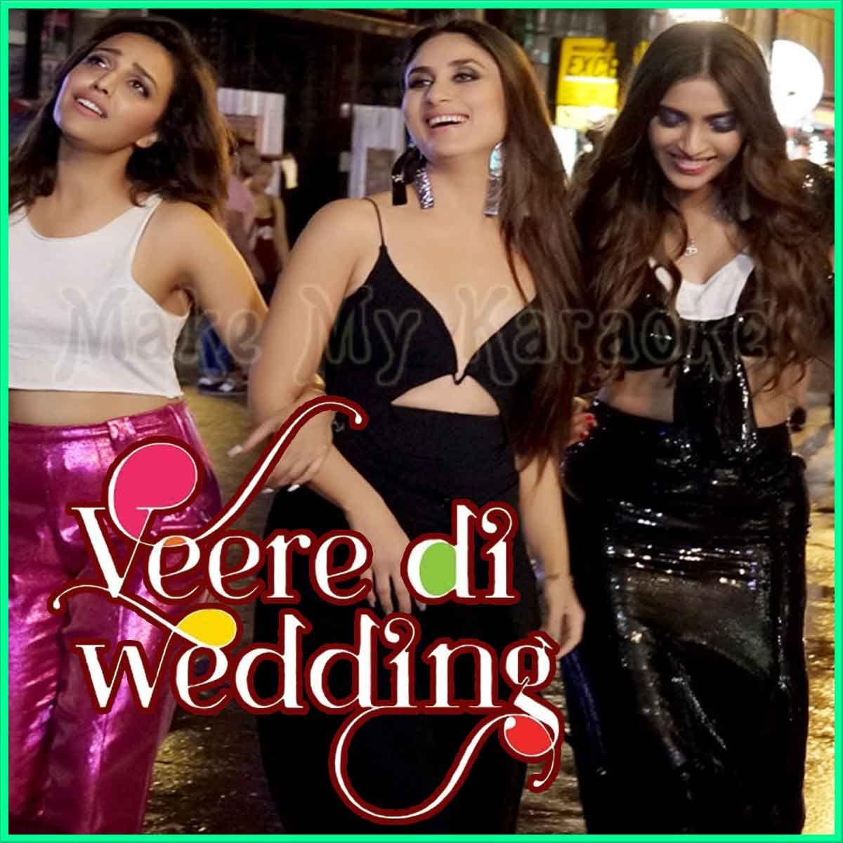 Veerey Veerey Di Wedding (MP3 And Video Karaoke Format