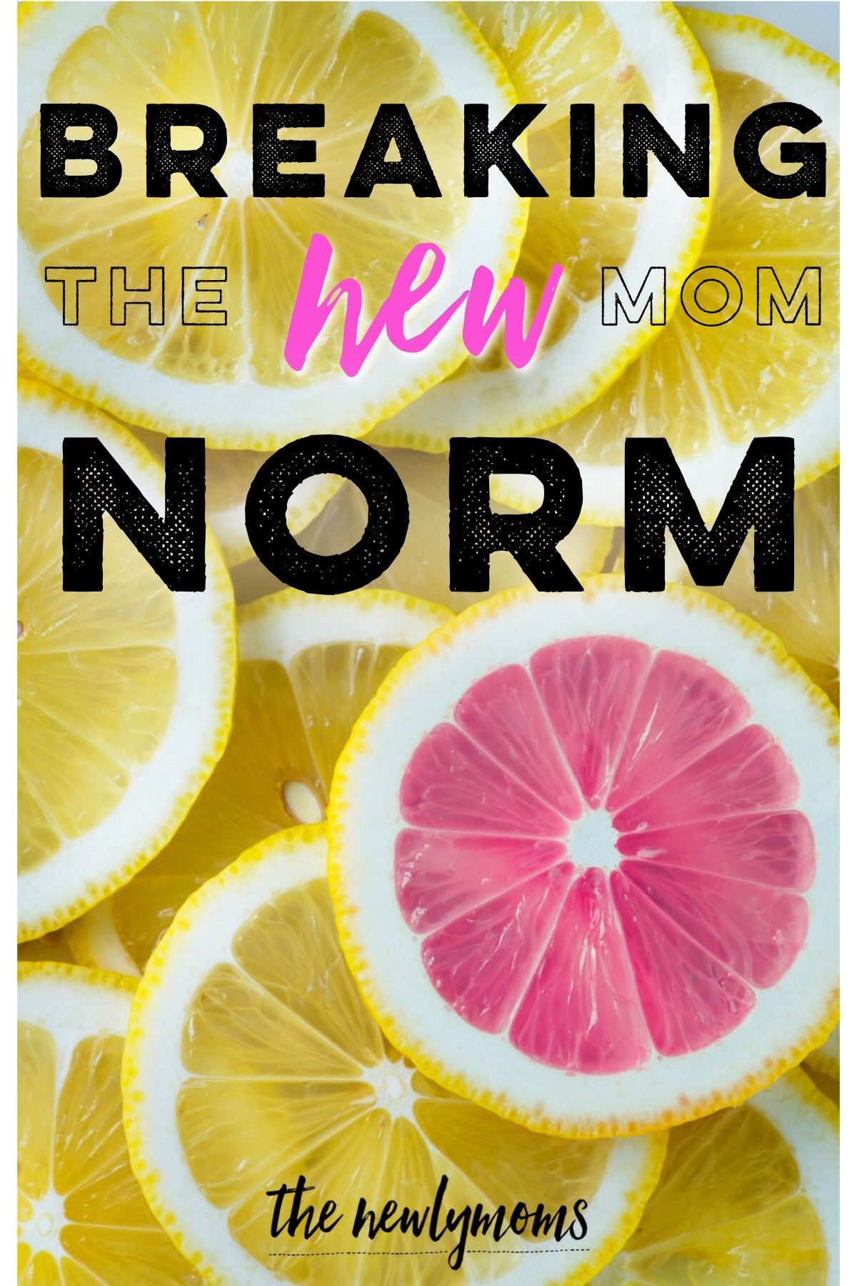 Breaking the New-Mom Norm | Mama Struggles | New moms, Mom