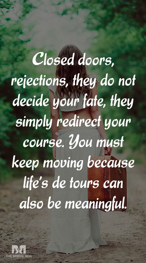 Life Quote Quotes About Life And Love What To Do When Rejected