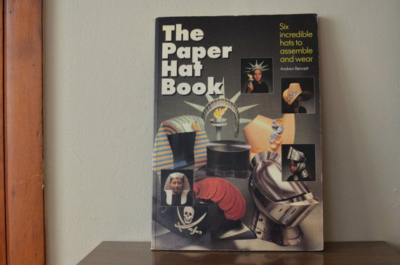 The PAPER HAT book. Andrew Bennett.  Six by thevintageholicfrog, $55.00