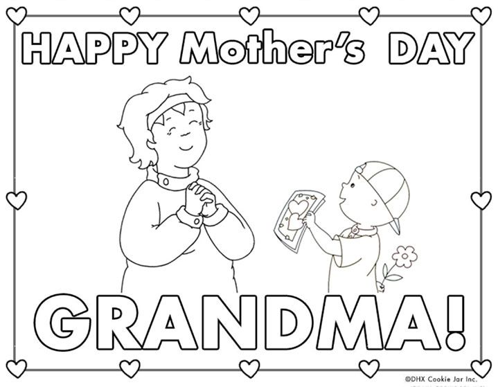 Caillou Mother S Day Coloring Sheet Grandma Mothers Day Coloring Pages Sunday School Coloring Pages Mother S Day Colors