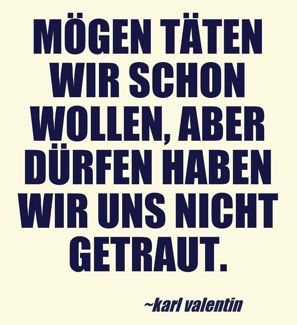 Karl Valentin Lustige Sprüche Sprüche Und Tiefsinnige Sprüche