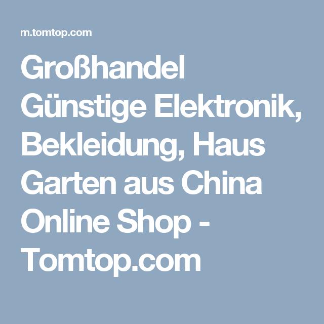 Großhandel Günstige Elektronik, Bekleidung, Haus Garten Aus China Online  Shop   Tomtop.com