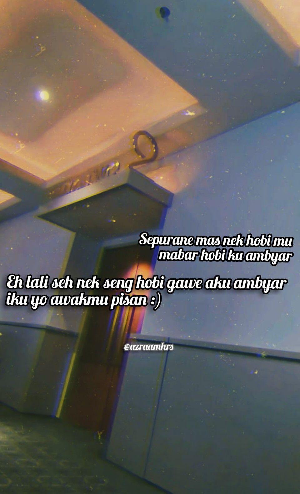 Quotes Kutipaninspirasi Ambyar Bucin Sobatambyar Kutipan