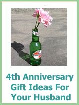 lots of 4th Anniversary gift ideas for your husband and the ...