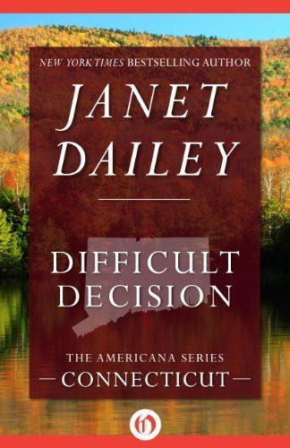 Difficult Decision Connecticut The Americana Series Book 7 By
