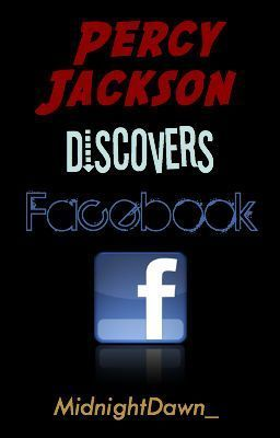you should read percy jackson discovers facebook on wattpad
