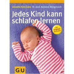 Sehr umstritten, aber ich bin eine Befürworterin http://www.babys-und-schlaf.de/2011/08/jedes-kind-kann-schlafen-lernen-a-kast-zahn-h-morgenroth/ $17.99