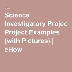 Science Investigatory Project Examples Investigatory Project