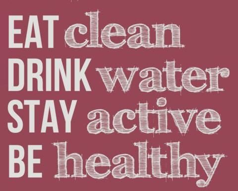 EAT clean DRINK water STAY active BE healthy #health #nutrition #fitness #drink #eat #quote