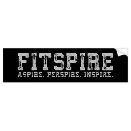 Fitspire aspire perspire inspire workout bumper sticker
