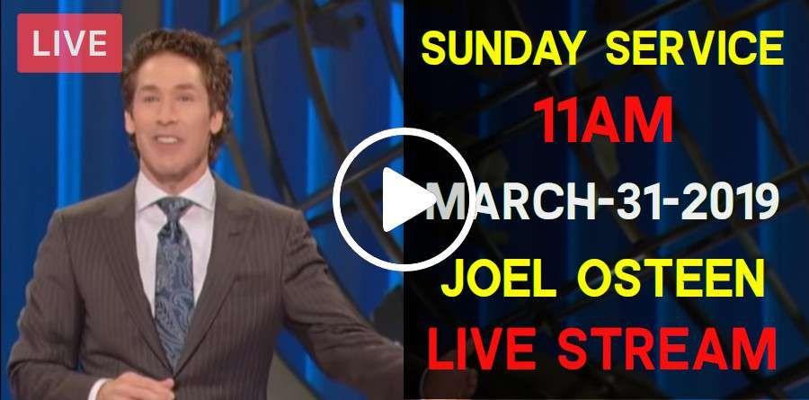 Sunday Service Lakewood Church 11AM March-31-2019 Joel Osteen