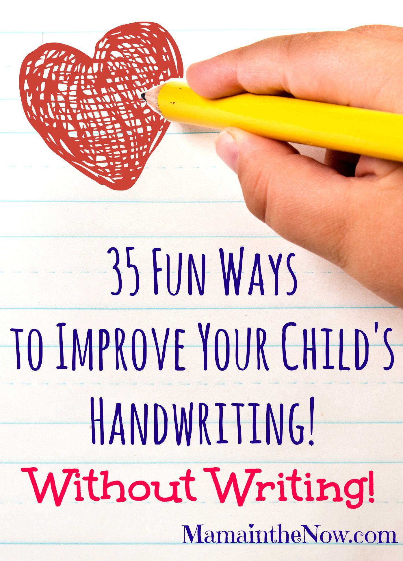 35 Fun Ways To Improve Your Child S Handwriting