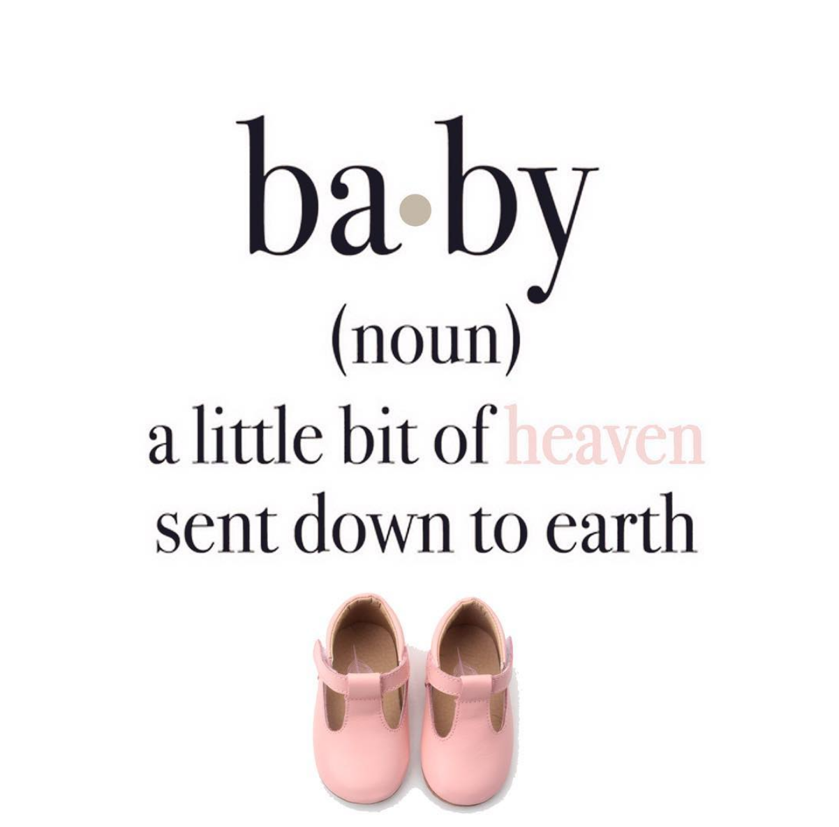 Baby A Little Bit Of Heaven Sent Down To Earth Baby Sayings
