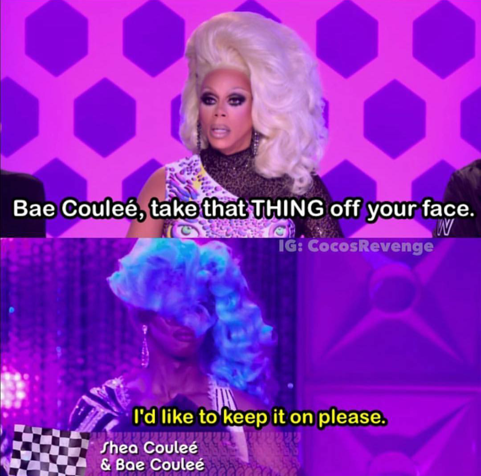 35 Drag Race Internet Gems For Everyone Who Watched Season 9 Rupauls Drag Race Meme Rupauls Drag Race Quotes Drag Racing Quotes