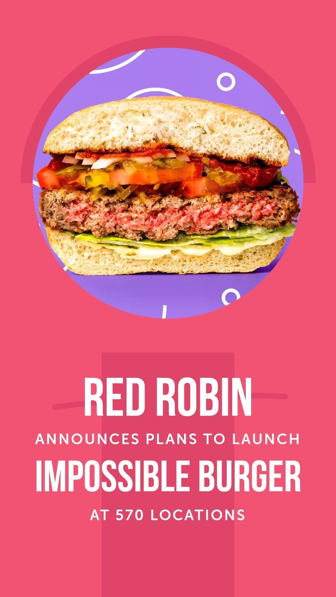 Red Robin Announces Plan To Launch Impossible Burger At 570