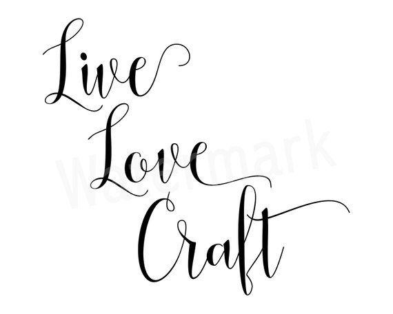 Download Live Love Craft SVG Car Window Decal Mug Quote Craft SVG ...