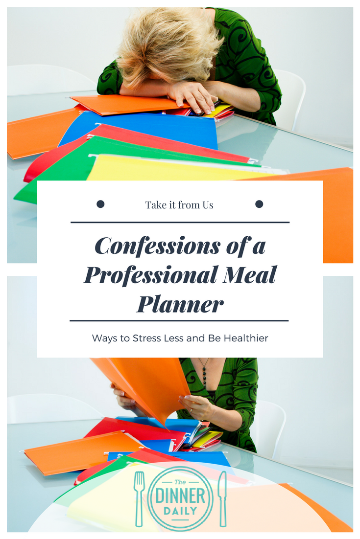 confessions of a professional meal planner when i know i am in for