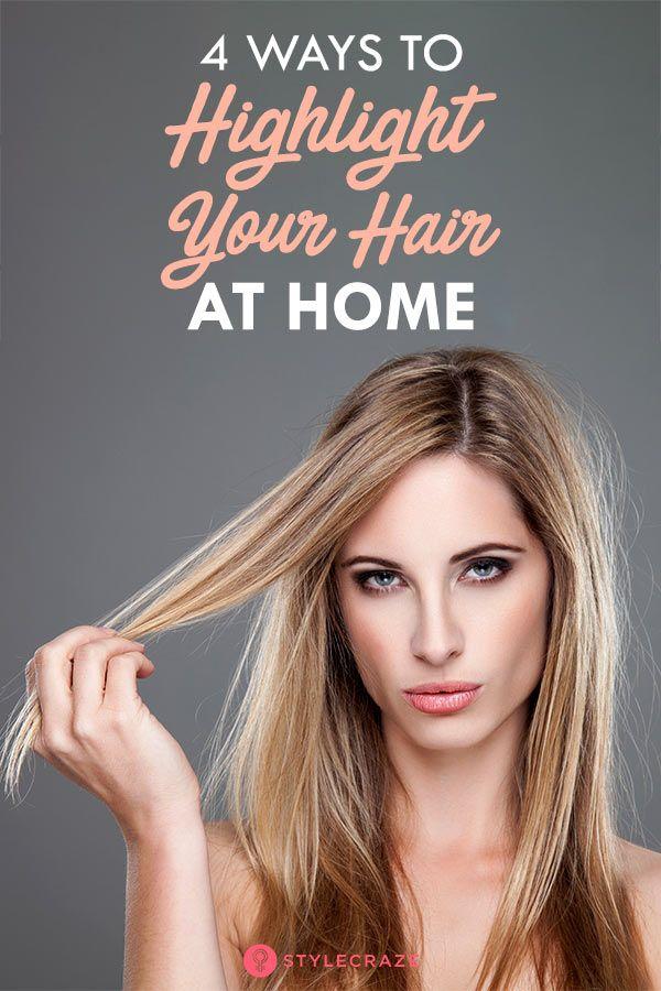 How To Highlight Your Own Hair   Home highlights hair, Diy