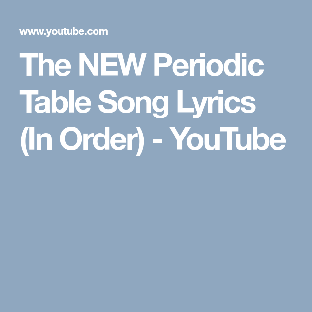 The new periodic table song lyrics in order youtube teaching the new periodic table song lyrics in order youtube urtaz Image collections