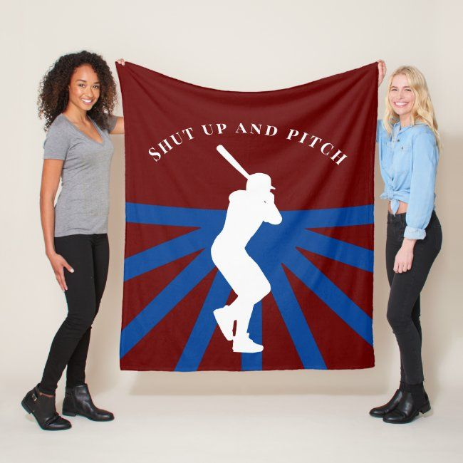Baseball Player Shut Up And Pitch Fleece Blanket #baseball #sports #batter #shut #up #FleeceBlanket #personalized #sports #baseball #decor #gifts #baseballgifts #sportsgifts #baseballplayergifts #baseballdecor #giftideas #blanket #baseballblanket #baseballbedroom