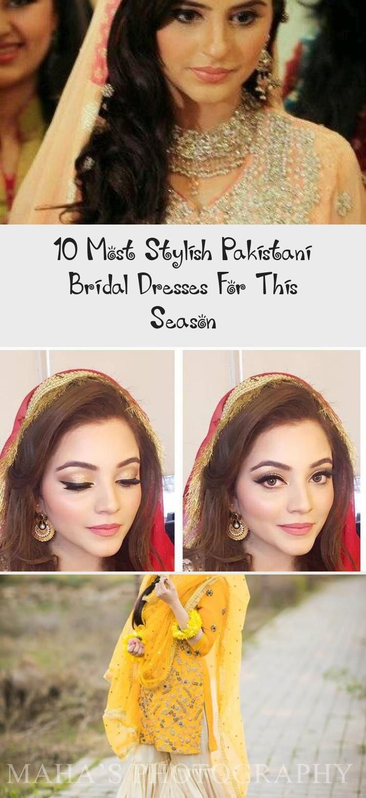 10 Most Stylish Pakistani Bridal Dresses For This Season