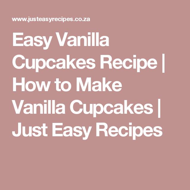 just easy recipes vanilla cupcakes