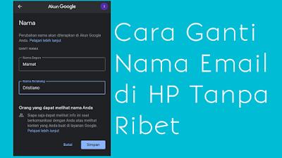 Cara Ganti Nama Email Di Hp Ganti Nama Android