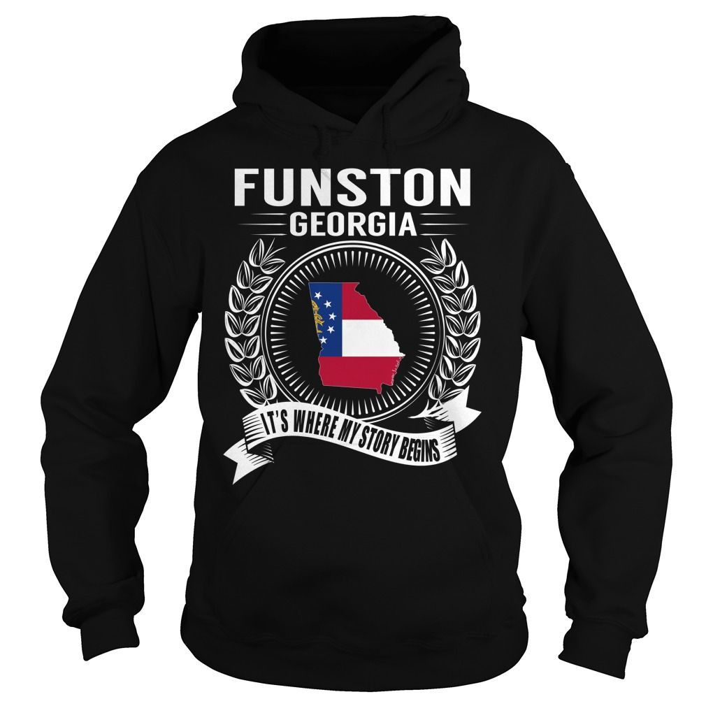 (Tshirt Perfect Discount) Funston Georgia Its Where My Story Begins Discount Hot Hoodies, Funny Tee Shirts