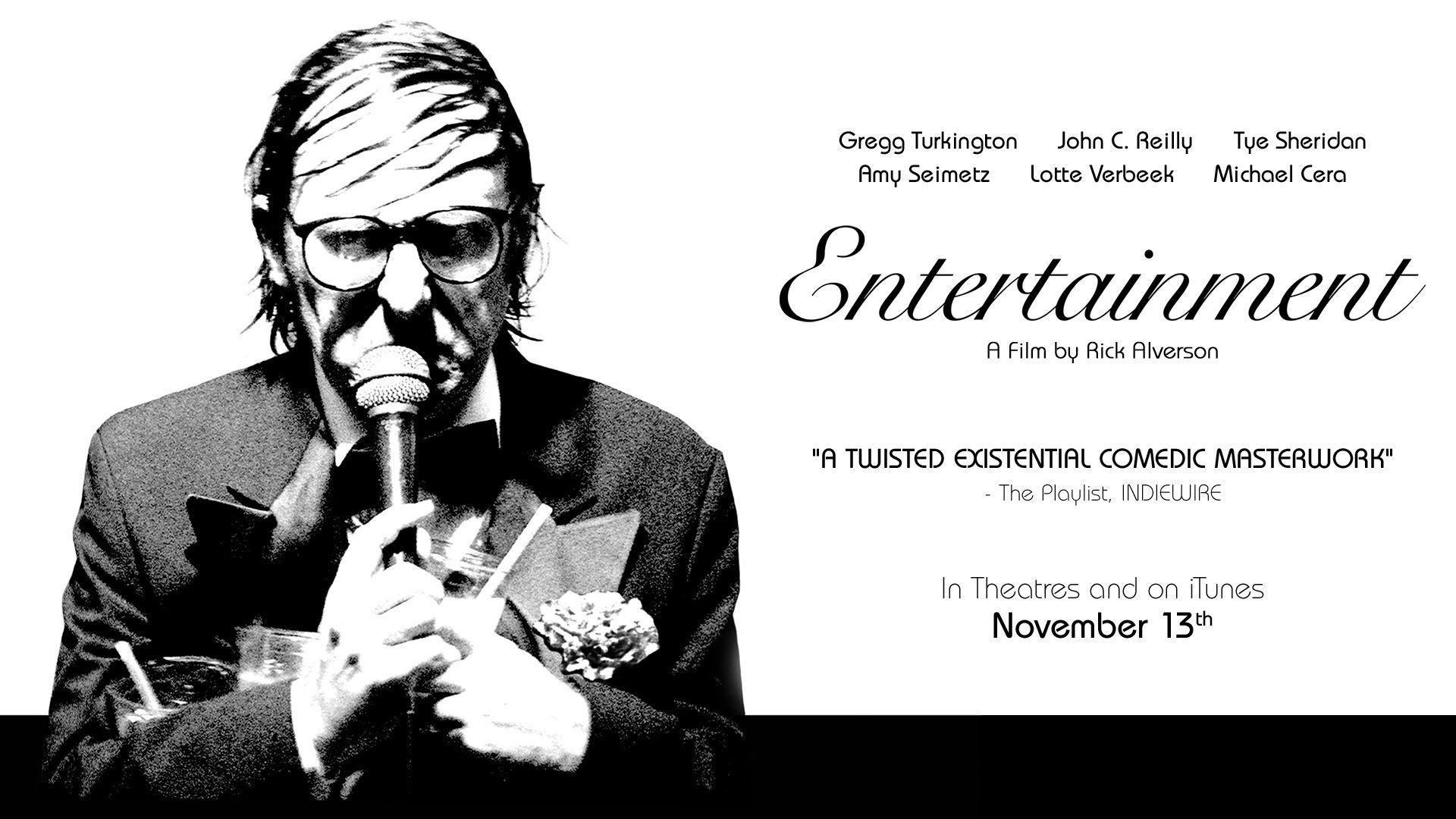 ENTERTAINMENT featuring John C. Reilly, Tye Sheridan