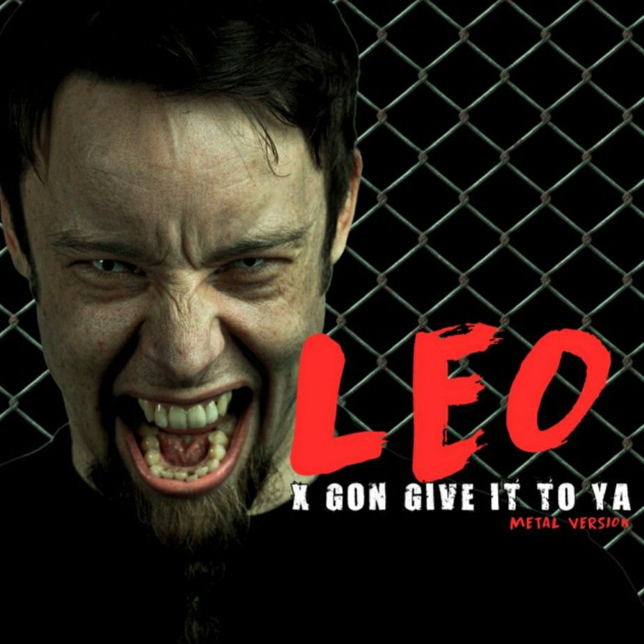 Leo X Gon Give It To Ya Metal Cover Anthology Leo Spotify Playlist