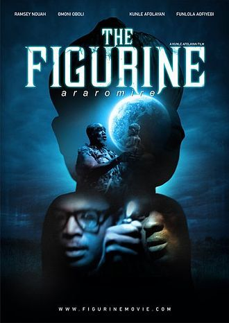 The Figurine (Araromire) by Kunle Afolayan | Movies in 2019