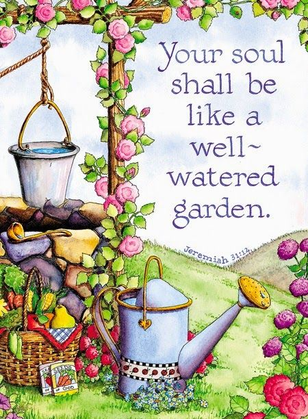 Inspirational images and quotes your soul shall be like for Garden design quotations